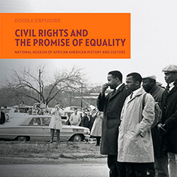 Cover of book Double Exposure: Civil Rights and the Promise of Equality