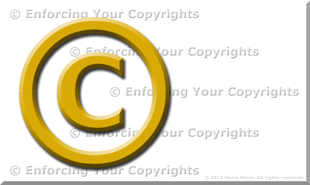 Graphic of the copyright symbol and enforcing your copyrights text by Marla Meier.