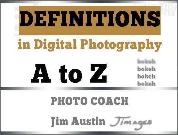difnitions-digital-photo-jim-austin-photo-coach-title