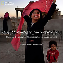 Cover of the book Women of Vision: National Geographic Photographers on Assignment.