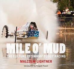 Cover of book Mile o' Mud: The Culture of Swamp Buggy Racing.