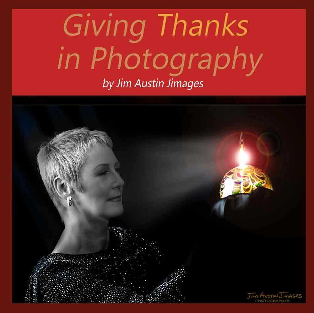Giving-Thanks-in-Photography-Apogee-Photo-Jim-Austin-Jimagesdotcom