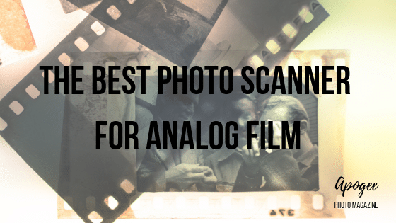 The Best Photo Scanner for Analog Film | Apogee Photo Magazine