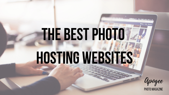 The Best Photo Hosting Websites | Apogee Photo Magazine