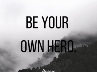 be your own hero inspirational picture