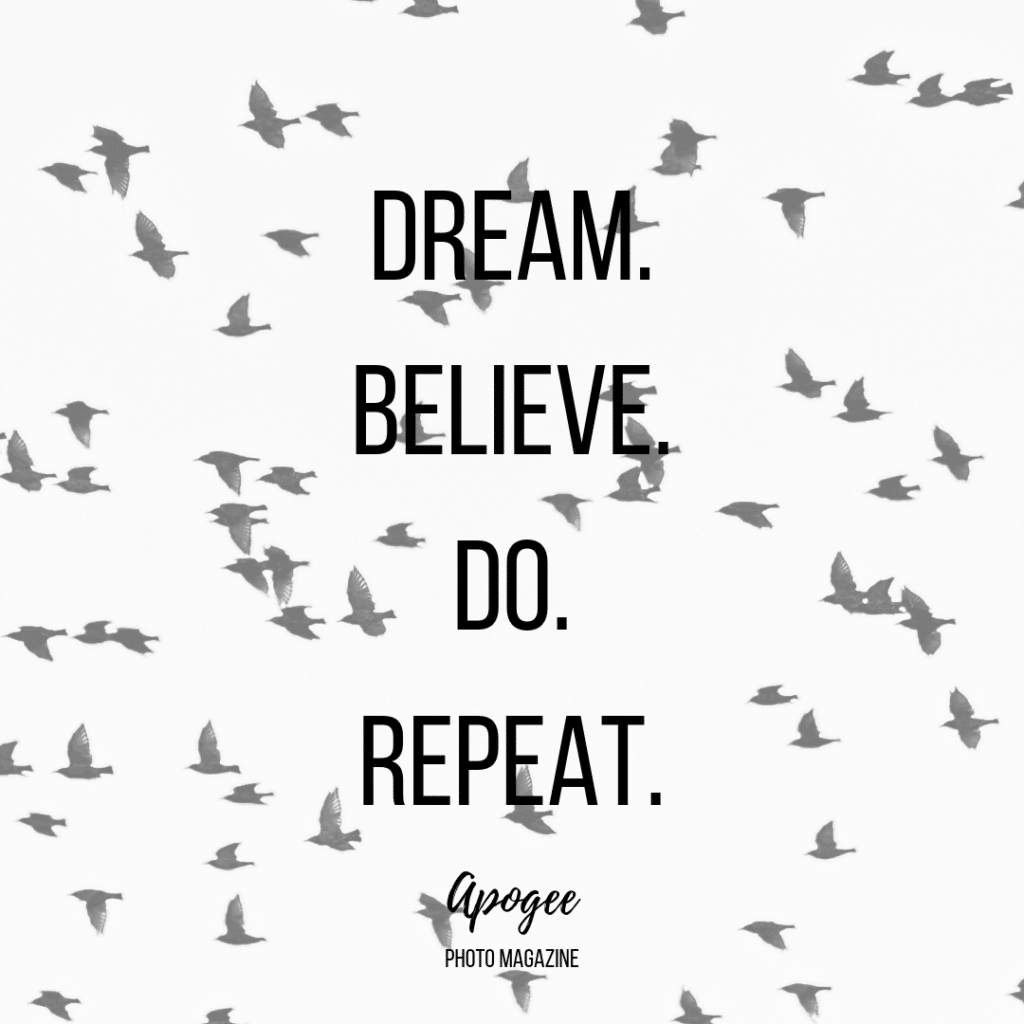 dream believe do repeat inspirational quote