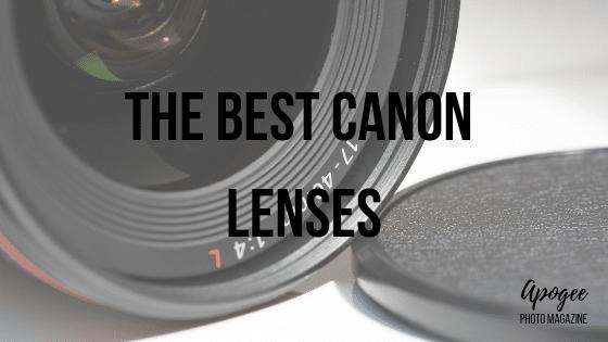 the best canon lenses