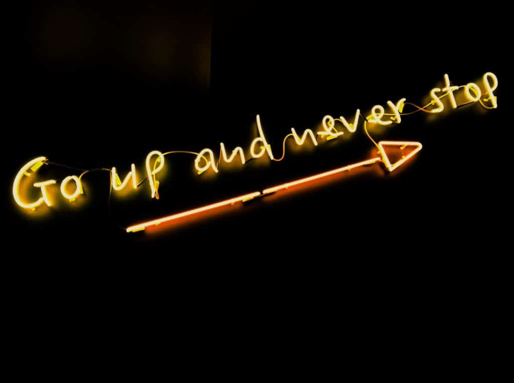 go up and never stop inspirational quote